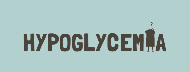 Should I Worry About Hypoglycemia?
