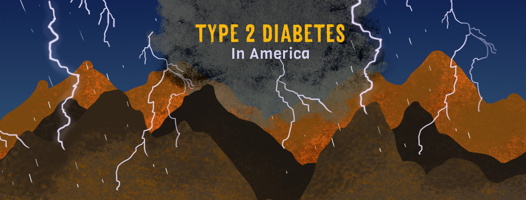 Mountains, clouds, and bolts of lightning with the words 'Type 2 Diabetes in America' in the sky.